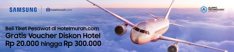 Beli Tiket Pesawat di Hotelmurah.com Gratis Voucher Diskon Hotel Rp 20.000 hingga Rp 300.000