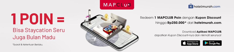 Tukarkan 1 poin MAPCLUB untuk mendapatkan diskon hotel hingga Rp 250.000 melalui aplikasi MAPCLUB