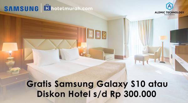 Gratis Samsung Galaxy S10 Atau Diskon Hotel S D Rp 300 000 Dari Hotelmurah Com Hotelmurah Com