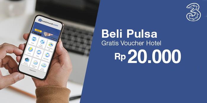 Beli Pulsa 3 Berapapun, Gratis Voucher Hotel Rp 20.000 melalui aplikasi Hotelmurah.com